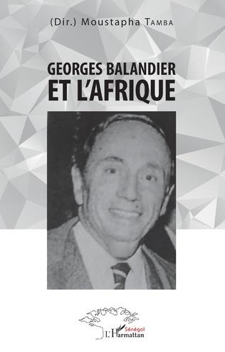 Couverture Georges Balandier et l'Afrique