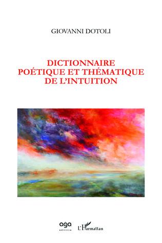 Couverture Dictionnaire poétique et thématique de l'intuition