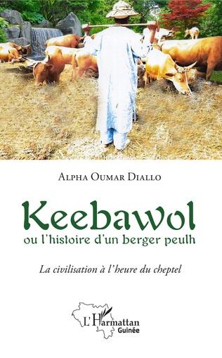 Couverture Keebawol ou l'histoire d'un berger peulh