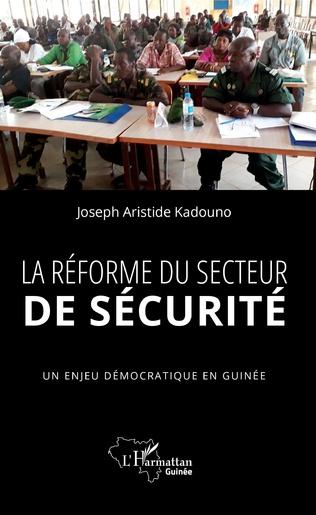 Couverture La réforme du secteur de sécurité