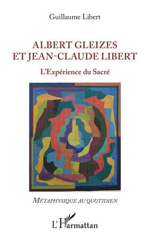 Couverture Albert Gleizes et Jean-Claude Libert