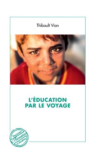 Couverture L'éducation par le voyage