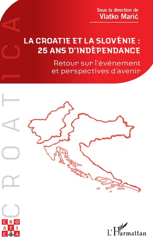 Couverture La Croatie et la Slovénie : 25 ans d'indépendance