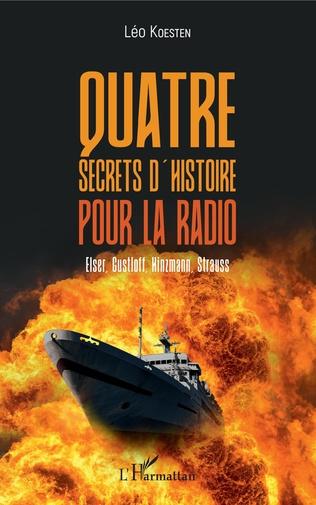 Couverture Quatre secrets d'histoire pour la radio