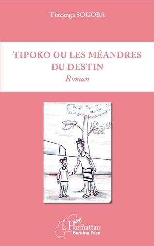 Couverture Tipoko ou les méandres du destin