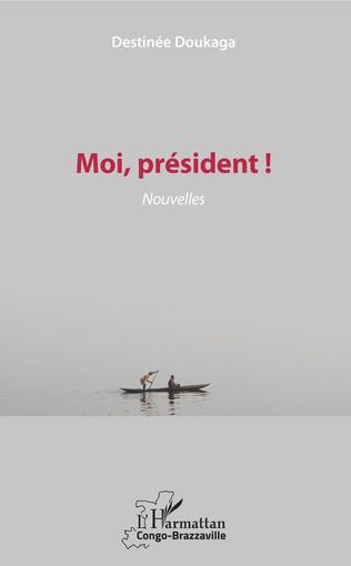 Couverture Moi, président !