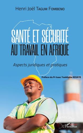Couverture Santé et sécurité au travail en Afrique