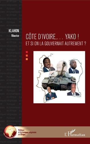 Couverture Côte d'Ivoire... Yako !