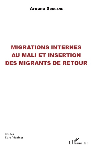 Couverture Migrations internes au Mali et insertion des migrants de retour