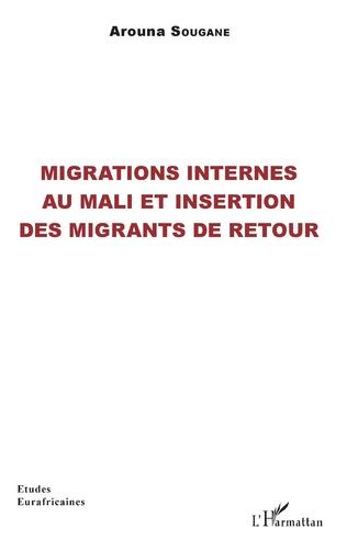 Couverture Migrations internes au Mali et insertion des migrants de retour