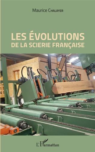 Couverture Les évolutions de la scierie française