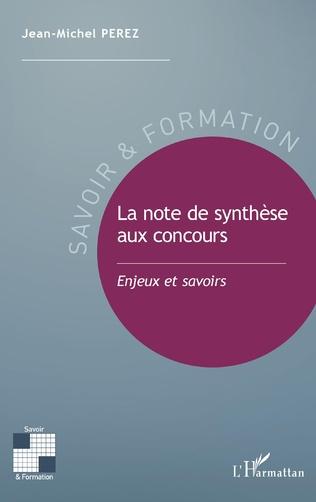 Couverture La note de synthèse aux concours