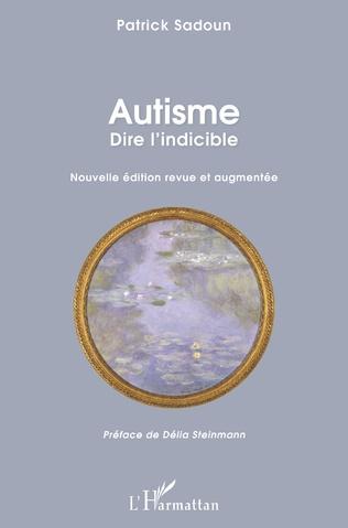Couverture Autisme. Dire l'indicible