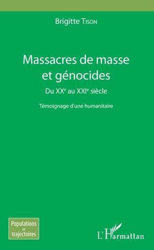 Couverture Massacres de masse et génocides