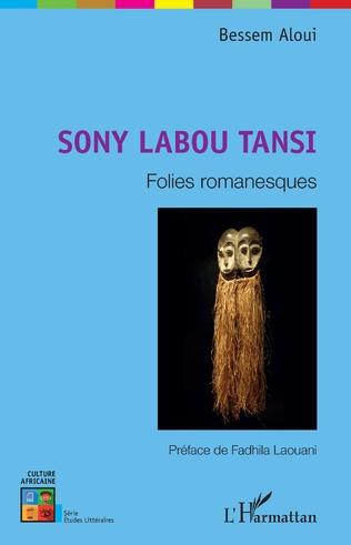 Couverture Sony Labou Tansi. Folies romanesques