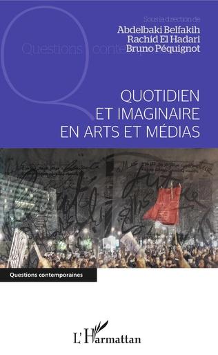 Couverture Quotidien et imaginaire en arts et médias