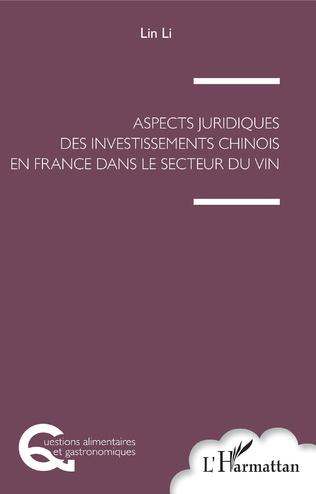 Couverture Aspects juridiques des investissements chinois en France