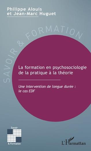 Couverture La formation en psychosociologie de la pratique à la théorie