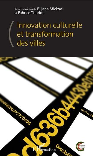 Couverture Innovation culturelle et transformation des villes