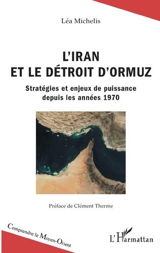 Couverture L'Iran et le détroit d'Ormuz