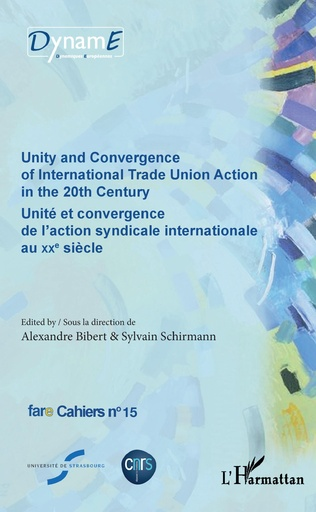 Couverture Unity and Convergence of International Trade Union Action in the 20th Century