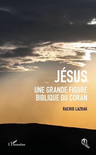 Couverture Jésus une grande figure biblique du coran