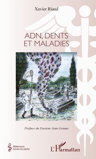 Couverture Adn, dents et maladies