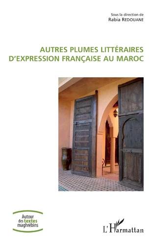Couverture Autres plumes littéraires d'expression française au Maroc