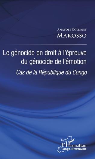 Couverture Le génocide en droit à l'épreuve du génocide de l'émotion
