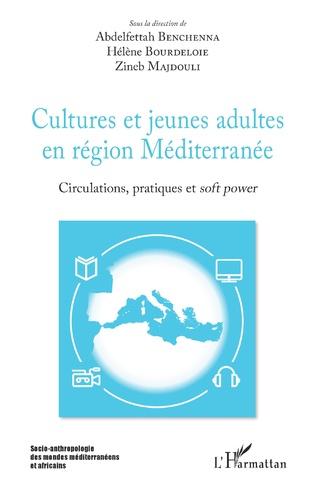 Couverture Cultures et jeunes adultes en région Méditerranée