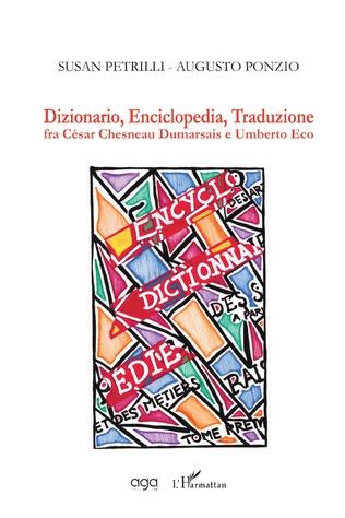 Couverture Dizionario, Enciclopedia, Traduzione fra César Chesneau Dumarsais e Umberto Eco
