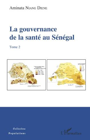 Couverture La gouvernance de la santé au Sénégal (tome 2)