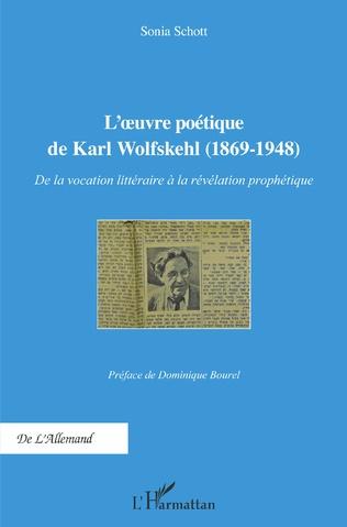 Couverture L'Oeuvre poétique de Karl Wolfskehl (1869-1948)