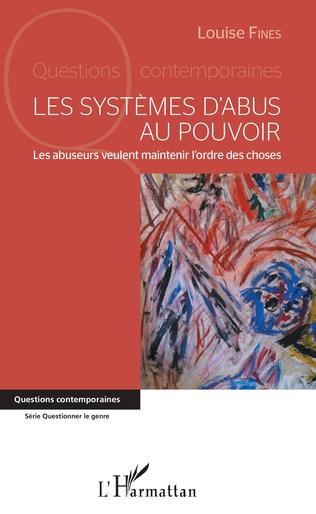Couverture Les systèmes d'abus au pouvoir