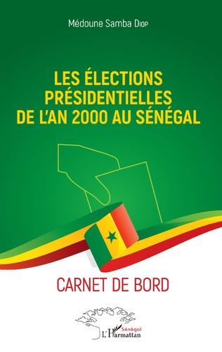 Couverture Les élections présidentielles de l'an 2000 au Sénégal