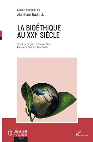 Couverture La bioéthique au XXIe siècle