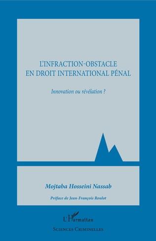 Couverture L'infraction-obstacle en droit international pénal