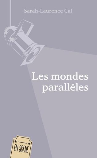 Couverture Les mondes parallèles