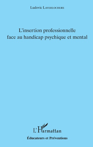 Couverture L'insertion professionnelle face au handicap psychique et mental