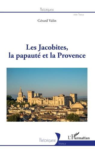 Couverture Les Jacobites, la papauté et la Provence