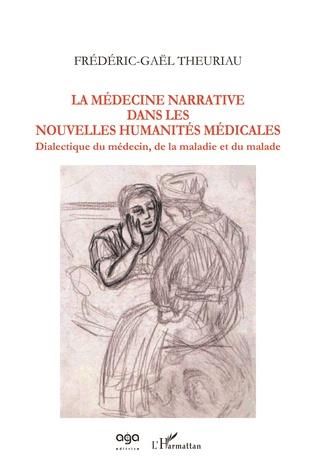 Couverture La médecine narrative dans les nouvelles humanités médicales