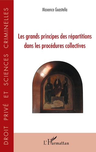 Couverture Les grands principes des répartitions dans les procédures collectives