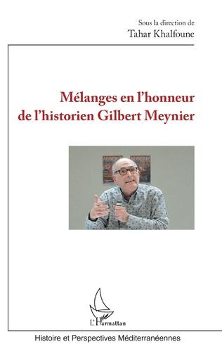 Couverture Mélanges en l'honneur de l'historien Gilbert Meynier