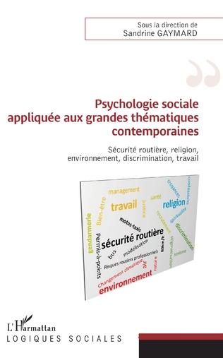Couverture Psychologie sociale appliquée aux grandes thématiques contemporaines