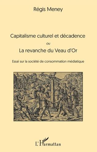 Couverture Capitalisme culturel et décadence