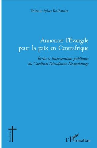 Couverture Annoncer l'Evangile pour la paix en Centrafrique