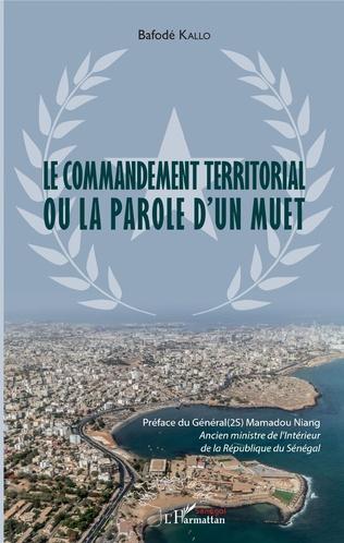 Couverture Le commandement territorial ou la parole d'un muet