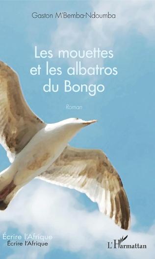Couverture Les mouettes et les albatros du Bongo