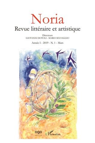Couverture Noria Revue littéraire et artistique Année I 2019 N.1 Mars