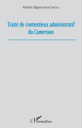 Couverture Traité de contentieux administratif au Cameroun